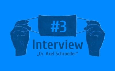 """Interviewreihe – """"Ein Jahr Pandemie in der Praxis"""": Dr. Axel Schroeder"""